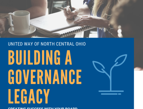 Building a Governance Legacy: Creating Success With Your Board